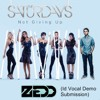 ZEDD - Not Giving Up (feat. The Saturdays) [Id Vocal Demo Submission]