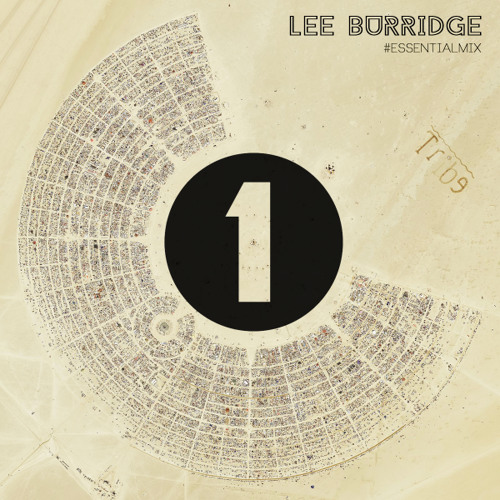 Lee Burridge Essential Mix 09-05-15