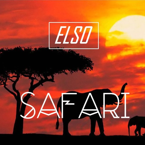 ELSO - SAFARI (Original Mix)