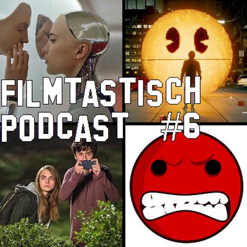 #6 - Ex Machina, Pixels, Margos Spuren und Hass-Filme