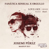 Plan B & J Quiles - Fanatica Sensual x Orgullo (Josemi Perez Mashup)