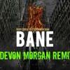 Rudy Zensky & Steven Montana - Bane (Devon Morgan Remix)[1st PLACE!!!]