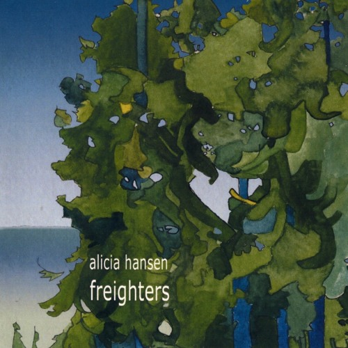 Alicia Hansen & Ben Brown: Freighters - 2008