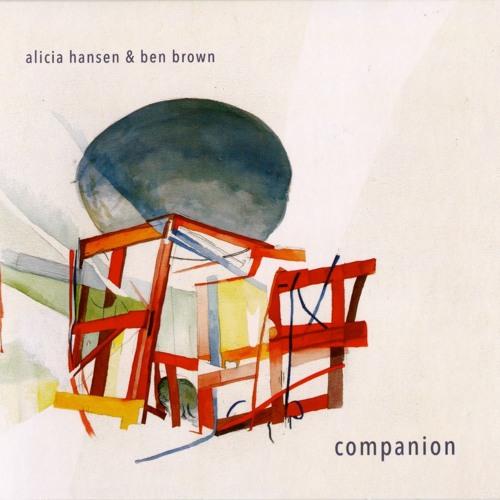 Alicia Hansen & Ben Brown: Companion - 2015