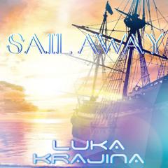 Luka Krajina - Sail Away [BUY=FREE DOWNLOAD]