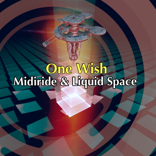 Midiride & Liquid Space -  One Wish (Preview)