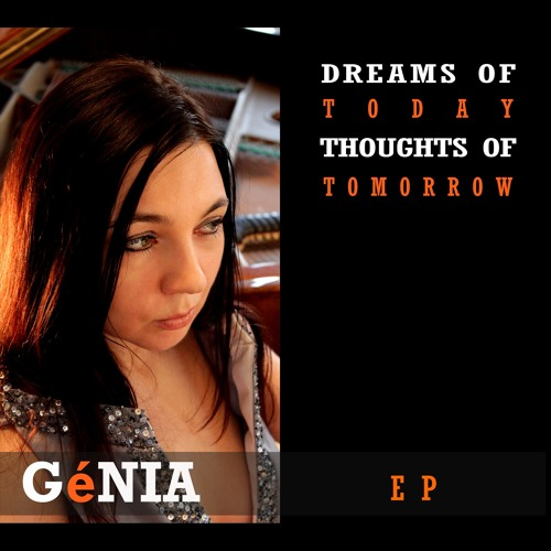'Dreams of Today, Thoughts of Tomorrow' Volume 1