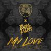 Route 94 - My Love (Ben Dooks' Remix)