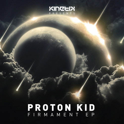 Proton Kid – Firmament EP [KKREC028]