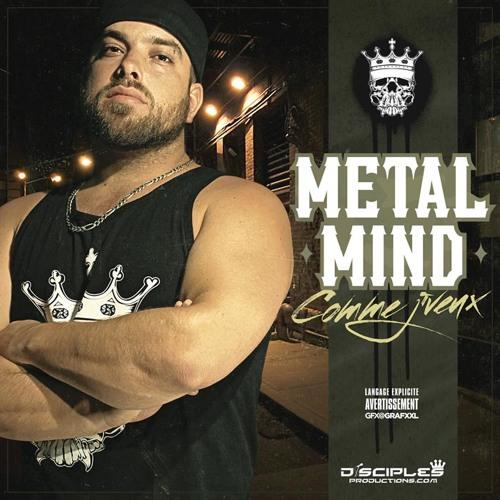 Metal Mind - Comme J'veux