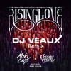 Arno Cost & Norman Doray ft. Mike Taylor - Rising Love (DJ Veaux Remix)