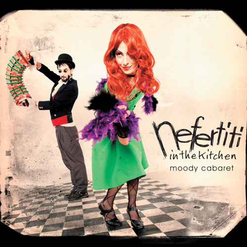 NEFERTITI IN THE KITCHEN - Moody Cabaret (album complet / lien privé)