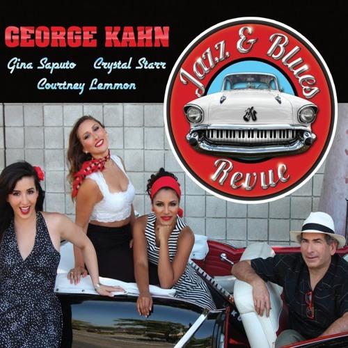George Kahn Jazz & Blues Revue - the complete album