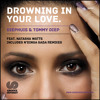 DROWNING IN YOUR LOVE - DIEPHUIS & TOMMY DIEP FEAT: NATASHA WATTS