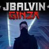GINZA J Balvin