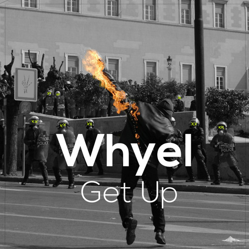 Get Up - Whyel  Original Mix