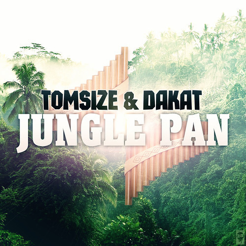 Tomsize & Dakat - Jungle Pan