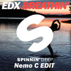EDX - Breathin' (Nemo C Edit)