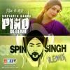 Spin Singh - Pind De Gerhe ft Rupinder Handa