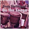 Do The Conga (80's Night Analog Bass House Remix) - Greg Sletteland