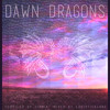 DAWN DRAGONS (Compiled by Zafira, Mixed by Logisticalone) *FREE DOWNLOAD*