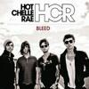 Bleed- Hot Chelle Rae Cover