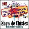 Show De Chistes # 11 - El Mega Show Juvenil 2010 - Ministro Records Bolivia