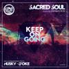 Sacred Soul Feat. Zamakhosi - Keep On Going (D'Oke Bongo Massive Mix)