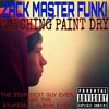 Download Watching Paint Dry: No More Cops For Me Mp3