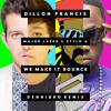 Dillon Francis feat. Major Lazer & Stylo G - We Make it Bounce [Dennibro Remix]