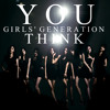 SNSD - YOU THINK