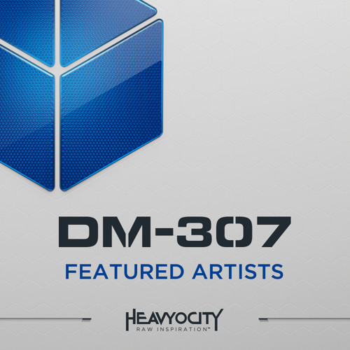 DM-307A: Featured Artists by Heavyocity