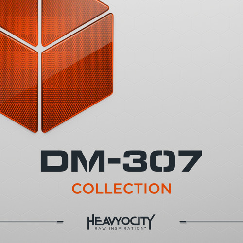 DM-307A Collection by Heavyocity