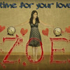 ZOE - Time for your love (VIDEO CUT)