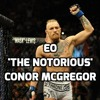 'The Notorious' Conor Mcgregor