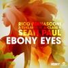 Rico Bernasconi & Tukan Ft. A Class & Sean Paul - Ebony Eyes (CJ Stone Edit)