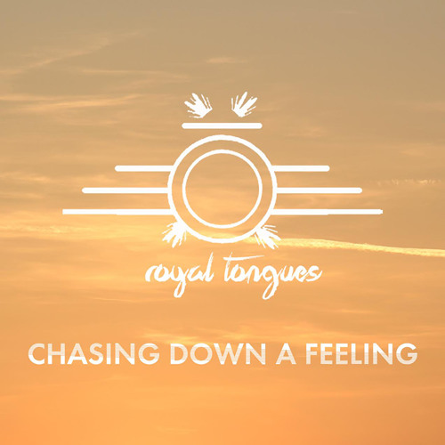 Chasing Down A Feeling