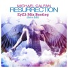 Michael Calfan - Resurrection (EyZ3 - Mix Bootleg intro édit) mp3