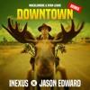 Macklemore & Ryan Lewis - Downtown (iNexus X Jason Edward Remix) FREE DOWNLOAD!!!