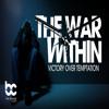 The War Within: Declare. Decide. Devote.