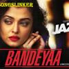 Bandeyaa - Jazbaa Full Audio Song - SongsPkOne.Com.Mp3