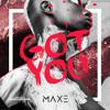 MustardMayo - Got U #Remix (prod. By MAXE)