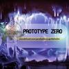 Prototype Zero