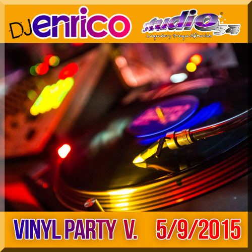 DJ Enrico - Live at Vinyl party vol 5. Studio54 5-9-2015