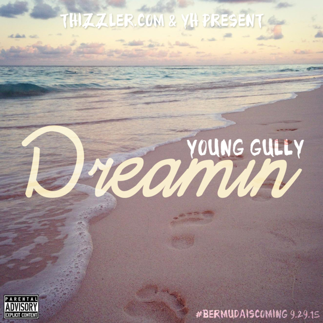 Young Gully - Dreamin' / Tattoo ft. Tay Off The Top [Thizzler.com Exclusive]