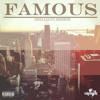 Famous (Prod. By mjNichols)