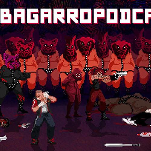 #29, le Bagarropodcast