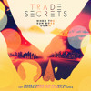 Trade Secrets - Feels Right *FREE DOWNLOAD*