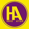 House Affair - Dont You Say You Love Me