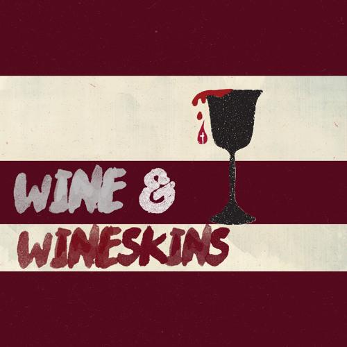 Wine & Wine Skins